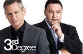 3rd Degree - TV3 New Zealand