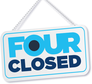Four has closed