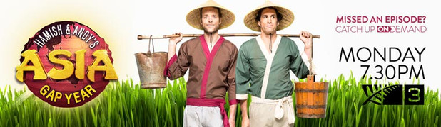HAMISH & ANDY'S GAP YEAR: ASIA - They've conquered America. Ravaged Europe. Traversed the wilds of New Zealand, and taken on the Aussie Outback. So where are comedy duo Hamish and Andy heading up next? Asia, of course!